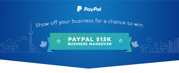 PayPal $15K Business Makeover - StartUp HERE Toronto