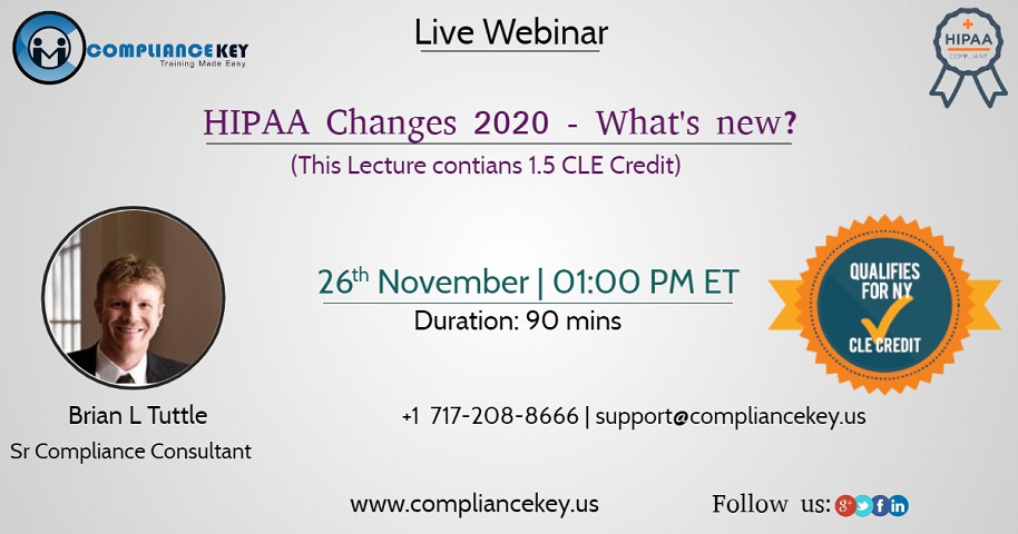 HIPAA Changes 2020 – What's new? (This Lecture contians 1.5 CLE Credit)